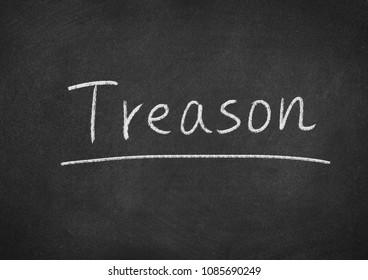 treason concept word on a blackboard background