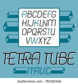 trendy vintage capital English alphabet letters collection. Funky italic font, typescript can be used in art creation. Created using dimensional tetra pipe.