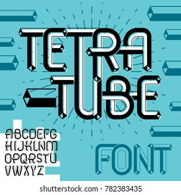 trendy vintage capital English alphabet letters, abc collection. Funky font, typescript can be used in art creation. Made using tetrahedral tetra tube design.
