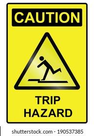 Trip hazard public information sign isolated on white background