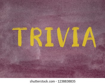 trivia concept word written on a watercolor texture background