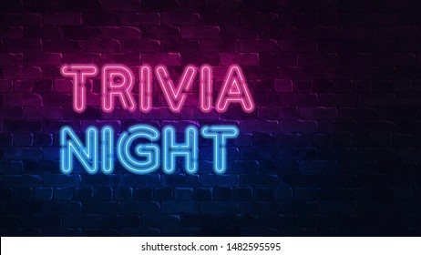 trivia night neon sign. purple and blue glow. neon text. Brick wall lit by neon lamps. Night lighting on the wall. 3d illustration. Trendy Design. light banner, bright advertisement