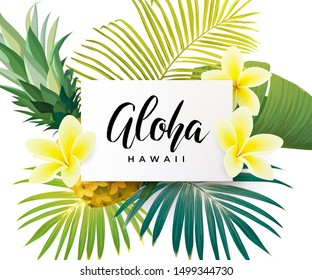 Tropical design with green palm leaves, plumeria flowers, pineapples and hand drawn Aloha inscription. Summer hawaiian illustration.