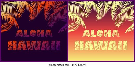 Tropical neon backgrounds with floral Aloha Hawaii lettering and palm leaves silhouettes for t shirt, night party poster and other design