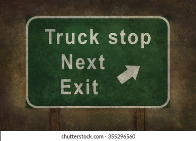 Truck stop next exit roadside sign illustration with distressed ominous background