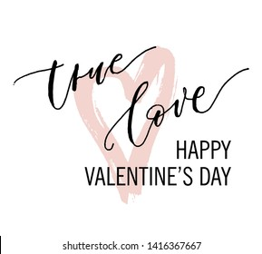 """True love hand drawn illustration.Typography poster.Quote """"True Love"""" for postcard, icon, logo or badge. Vintage style modern calligraphy. Inspirational quote. Valentine's Day design."""