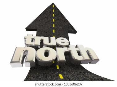 True North Guiding Principles Mission Goal Arrow Road 3d Illustration