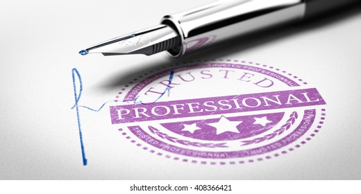 Trusted Professionnal rubber stamp mark imprinted on a paper texture with signature and fountain pen. Concept image for illustration of trustworthy business partner. 3D illustration