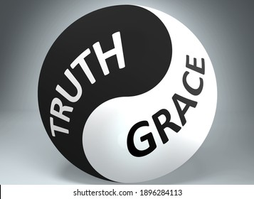 Truth and grace in balance - pictured as words Truth, grace and yin yang symbol, to show harmony between Truth and grace, 3d illustration