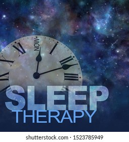 Try Sleep Therapy Now concept - transparent clock face with NOW instead of 12 against a dark night sky background with the words SLEEP THERAPY beneath and copy space