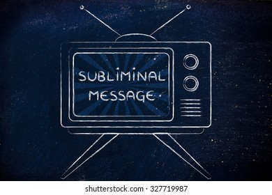 tv ads and mass media: old style television with text Subliminal Message