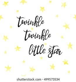 Twinkle Twinkle Little Star lettering card.  Lullaby quote hand drawn nursery poster. Baby shower design with golden stars on white background. Childish backdrop for baby rooms wall decor.