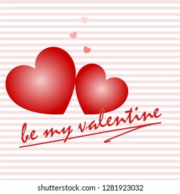 """Two hearts """"be my valentine"""""""