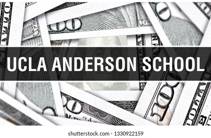 UCLA Anderson School Closeup Concept. American Dollars Cash Money,3D rendering. UCLA Anderson School at Dollar Banknote. Financial USA money banknote and commercial money investment profit concept