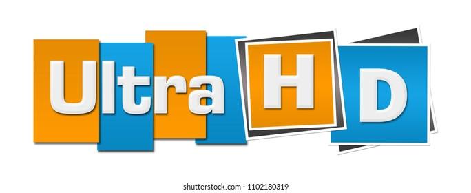 Ultra HD text written over blue orange background.