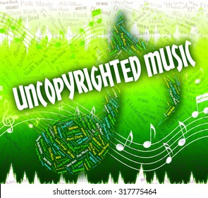 Uncopyrighted Music Meaning Intellectual Property Rights And Original Work