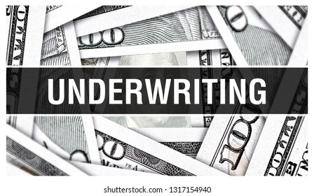 Underwriting Closeup Concept. American Dollars Cash Money,3D rendering. Underwriting at Dollar Banknote. Financial USA money banknote and commercial money investment profit concept