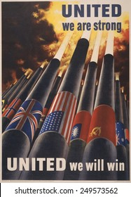 United we are strong, United we can win'. 1943 American WW2 poster showing cannons, each with the flag of an Allied nation, blasting into the sky.