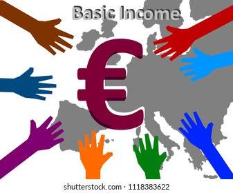 Universal Basic Income -  Colorful hands are reaching inwards, where the symbol of the European currency is shown above the map of Europe.