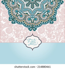 unusual floral ornamental template with place for your text, oriental vintage pattern for invitation party card, brochure design, postcard, packing, book cover, raster version