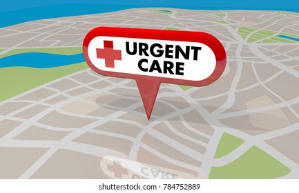 Urgent Care Map Pin Location Sign Emergency Medial Center 3d Illustration