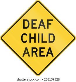 US road warning sign: Deaf child area