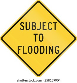 US warning traffic sign: Subject to flooding.