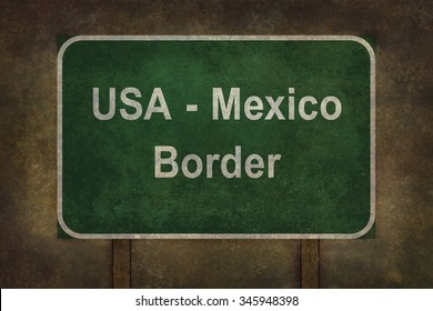 USA Mexico border roadside sign illustration with distressed ominous background
