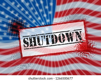 Usa Shutdown Political Stamp Government Shut Down Means National Furlough. Senate And President In Washington DC Create Closure
