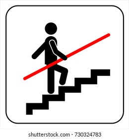Use Handrail sign