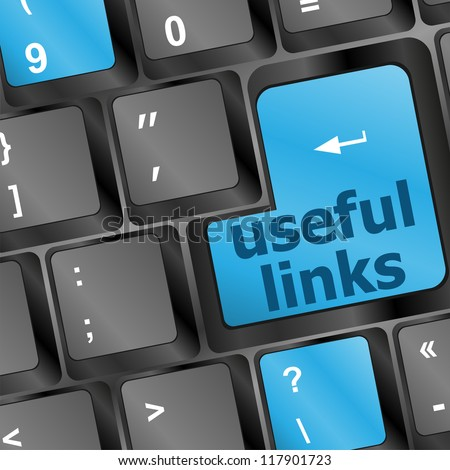 useful links keyboard button - business concept, raster