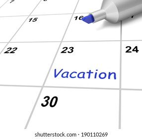 Vacation Calendar Showing Break Or Free From Work