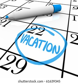 A vacation day is circled on a white calendar with a blue marker