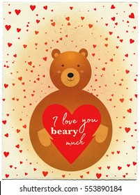"Valentine's card illustration of a cute bear holding a heart with the message ""I love you beary much."""