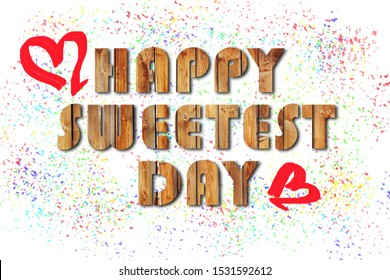 Valentines day and Sweetest day, love concept  on white background