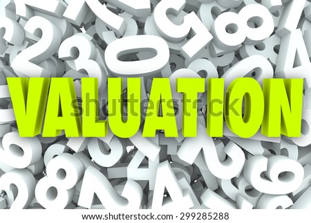 Valuation company or buisness value, worth or net price calculating revenue, assets and multiples for potential growth or income