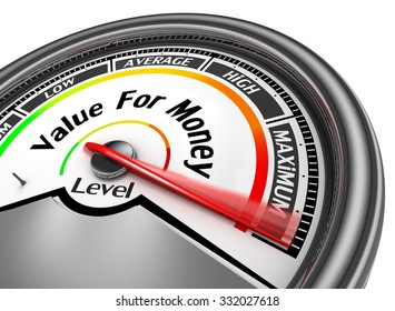 Value for money conceptual meter to maximum, isolated on white background