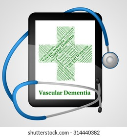 Vascular Dementia Representing Alzheimer's Disease And Infections