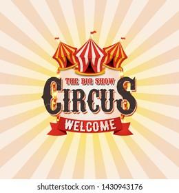 Vector Circus banner. Classical Circus tent.