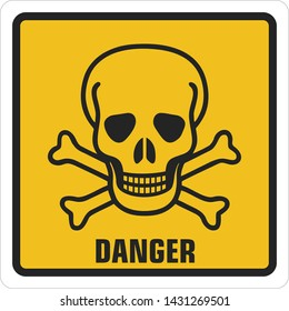 Vector square sign icon dangerously toxic. Yellow  sign with a skull toxic and text: Danger. Illustration of a toxic skull symbol sign in flat minimalism style.