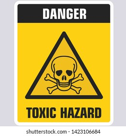 Vector Triangle sign icon dangerously toxic. Yellow triangle sign with a skull toxic and text: Danger. Toxic zone. Illustration of a toxic skull symbol sign in flat minimalism style.