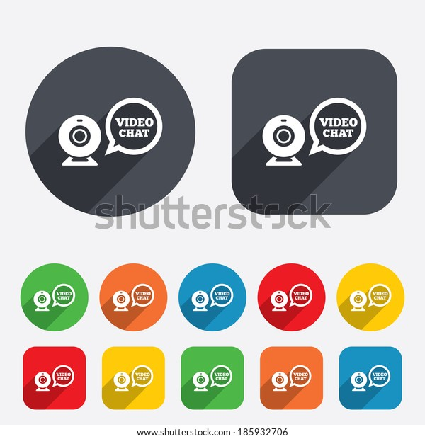 Video chat sign icon. Webcam video speech bubble symbol. Website webcam talk. Circles and rounded squares 12 buttons.