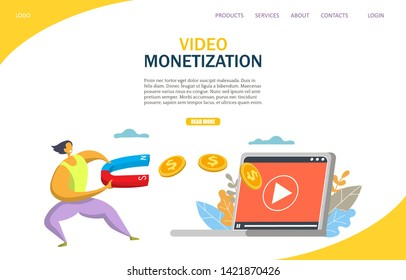 Video monetization website template, web page and landing page design for website and mobile site development. Monetize video, making money from videos concept.