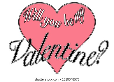 Vintage 50's style valentine greeting, script illustration with heart, reading will you be my valentine?