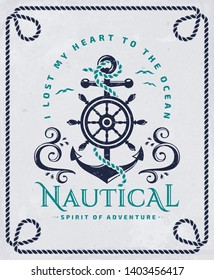 """Vintage emblem with anchor, steering wheel, waves and quote """"I lost my heart to the ocean"""". Nautical poster with rope frame. Sea cruise, sailing travel or navigation themes. Raster version."""