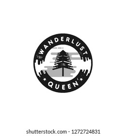 Vintage hand drawn adventure themed retro badge. Hike logo are perfect for T-Shirts, mugs, prints, branding projects, apparel design, greeting cards. Wanderlust queen quote. Stock isolated.
