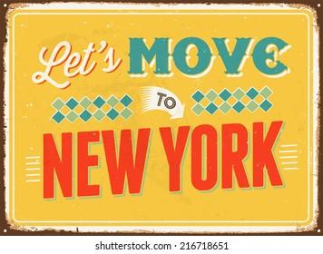 Vintage metal sign - Let's move to New York - JPG Version
