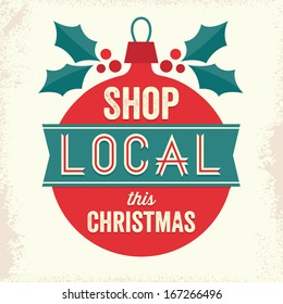 Vintage sign with Christmas bauble and holly. Support small business, shop local for Christmas.