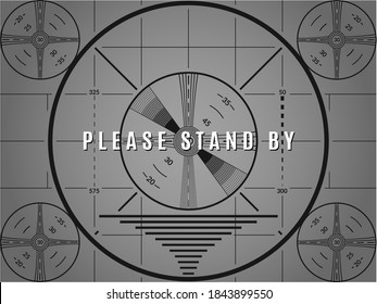 Vintage tv test screen. Please stand by television calibration pattern