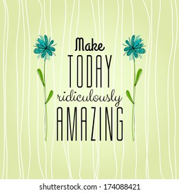 Vintage Typographic Background with Motivational Quotes in Retro Colors With Calligraphic Elements